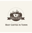 Coffee cup with town background label vector image vector image