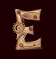 letter e of mechanic alphabet steampunk font vector image vector image