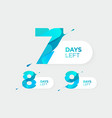 7 8 9 days left futuristic numbers sale vector image vector image