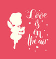 cupid love silhouette with harp and love is on the vector image vector image