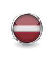 flag of latvia button with metal frame and shadow vector image vector image