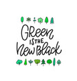 green new black forest shirt print quote lettering vector image vector image
