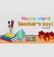 happy teachers day banner with set stationary vector image vector image