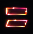 neon rectangle signs set electric laser borders vector image vector image
