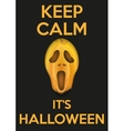 Background Keep Calm with Pumpkins fear face vector image vector image