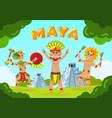 maya tribe landscape background vector image