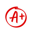 grade a plus result icon school red mark vector image vector image