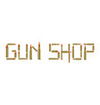 gun shop with bullet on white background vector image vector image