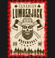 lumberjack poster with bearded skull vector image vector image