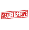 secret recipe grunge rubber stamp vector image vector image