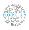 block chain round concept outline vector image vector image