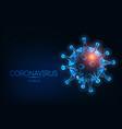 futuristic glowing low polygonal coronavirus vector image vector image