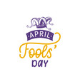 hand lettering april fools day vector image vector image
