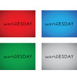 tuesday to wednesday turning text set vector image vector image
