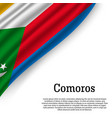 waving flag of comoros vector image vector image