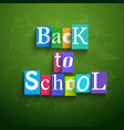 back to school multicolored paper background vector image vector image