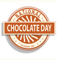 national chocolate day sign and badge vector image vector image