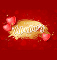 chic valentines day greeting card with 3d red vector image vector image