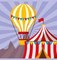 tent and hot air balloon carnival fun fair vector image vector image