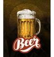 Fresh craft beer in glass mug Vintage poster for vector image