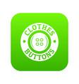 clothes button vintage icon green vector image vector image