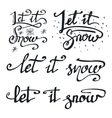 Let it snow calligraphic quotations set vector image