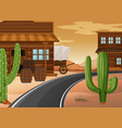 western town with buildings and cactus vector image vector image