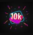 10k followers celebration in social media