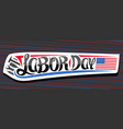 banner for american labor day vector image