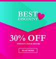 best discount 30 off vector image vector image