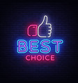 best choice neon sign best choice design vector image