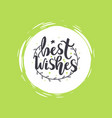 best wishes lettering with branch wreath garland vector image vector image