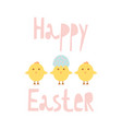 happy easter greeting card template with chicks vector image vector image