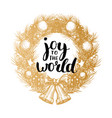 joy to the world design of handwritten vector image vector image