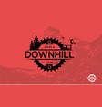 mountain biking downhill freeride extreme sport vector image vector image