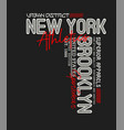 new york brooklyn typography slogan vector image vector image
