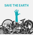 save planet concept littering planet with vector image