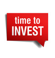 time to invest red 3d realistic paper speech vector image vector image