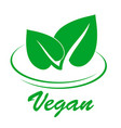 vegan flat icon with two green spring leaves on vector image vector image