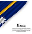 waving flag of nauru vector image