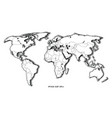 world map hand drawing vintage style black and vector image