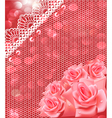 card with pink roses and lace vector image vector image