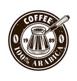 coffee shop round emblem with turkish cezve vector image vector image