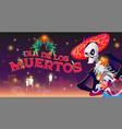 dia de los muertos cartoon banner mexican day vector image