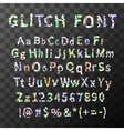 Glitch distortion font Latin letters and numbers vector image vector image