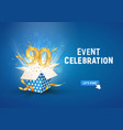 90 th years anniversary banner with open burst vector image vector image