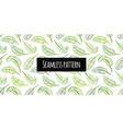 green leaves seamless pattern for your design vector image