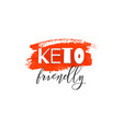 keto friendly lettering on hand paint red vector image vector image