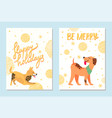 happy holidays and be merry postcards with dogs vector image vector image