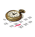 old pocket watch is sitting on a calendar vector image vector image